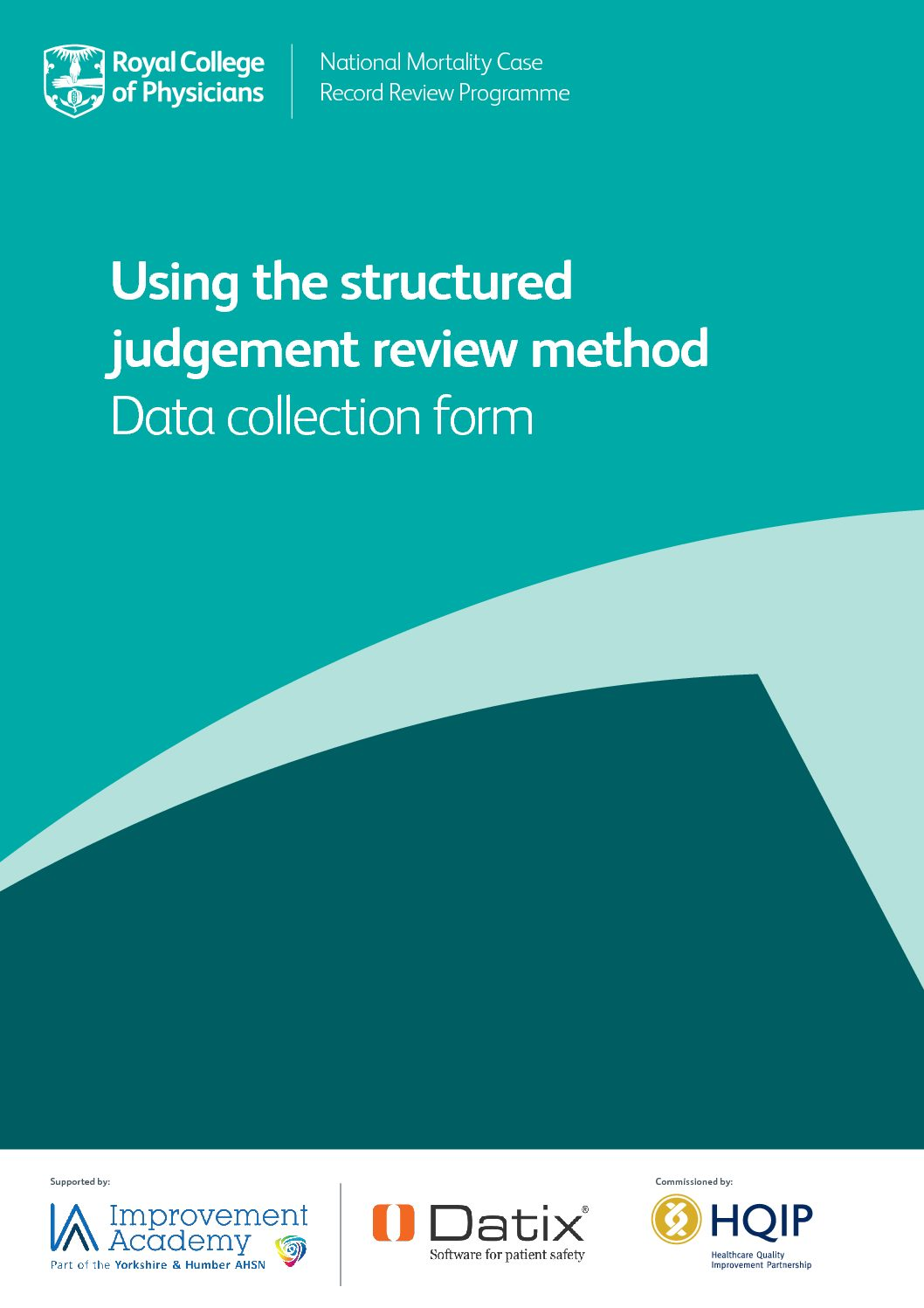 Royal College of Physicians National Mortality Case Record Review: Using the structured judgement review method - data collection form, 2016
