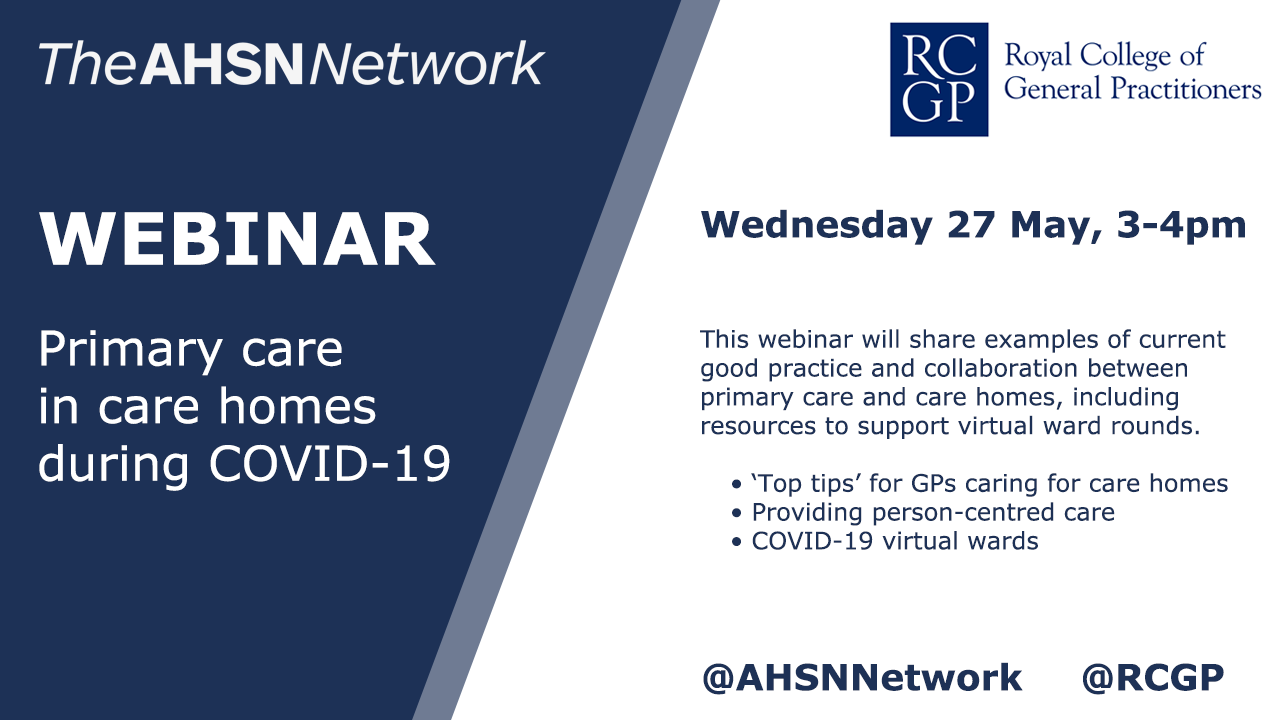 RCGP and AHSN webinar Covid 19: Primary Care in Care Homes
